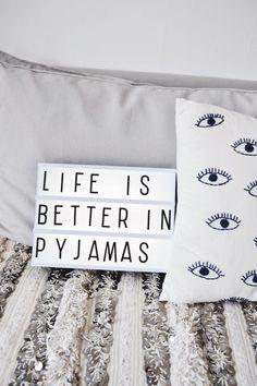 It's true! Life is better in pyjamas!