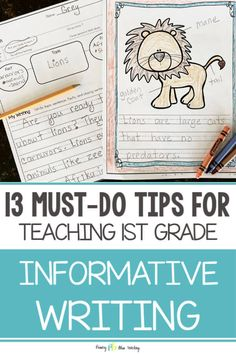 TEACHING INFORMATIVE WRITING IN FIRST GRADE