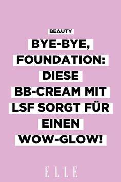 Diese BB-Cream verbindet effektiven Sonnenschutz mit der perfekten Foundation – und ist damit unser Glow-Favorit für den Sommer. Auf ELLE.de shoppen!