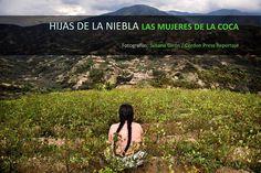 Hijas de la niebla: las mujeres de la coca @Bluephotoagency @Cordon_press