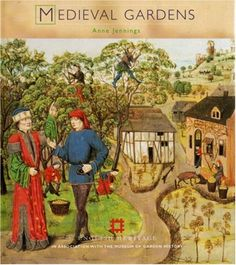 Medieval Gardens (Historic Gardens S) by Justin Jennings http://www.amazon.com/dp/1850749035/ref=cm_sw_r_pi_dp_4xFkwb0AAJ884