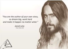 Jared Leto quote.