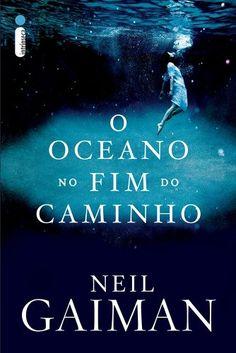 O Oceano no Fim do Caminho - Livros na Amazon.com.br