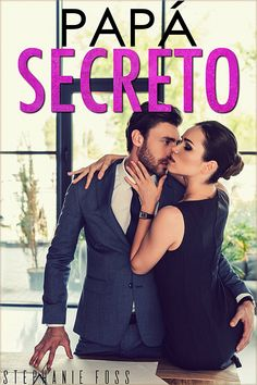 Papá Secreto eBook: Stephanie Foss: Amazon.es: Tienda Kindle