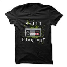 Retro - Still playing! - #simply southern tee #sweatshirt dress. GET YOURS => https://www.sunfrog.com/Geek-Tech/Retro--Still-playing.html?68278