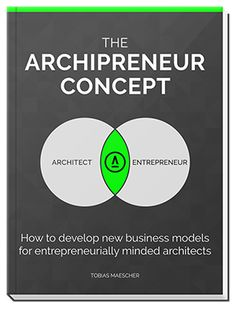 """Your Chance To Win """"The Archipreneur Concept"""" ($49 Value)"""