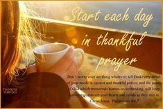 Start Each Day In Thankful Prayer