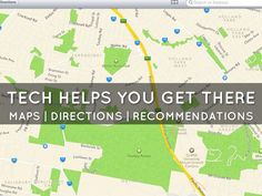 Tech helps you get there: Maps | Directions | Recommendations Free Presentation Software, Haiku, Ecology, Maps, Deck, Learning, Crushed Stone, Blue Prints, Front Porches