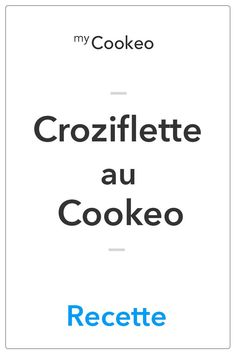 Croziflette au Cookeo - MyComparatif - #au #Cookeo #croziflette #MyComparatif