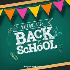 Back to school background with chalkboard Free Vector Kids Going To School, School Fun, First Day Of School, Posters Escolares, School Posters, Welcome Background, Vector Background, Banners Web, World Teachers