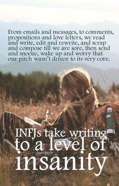 """Send email. Immediately go to sent items and read it again."" INFJs process and organize every angle that impacts each and every procedure, person or party affected by their proposals before they..."