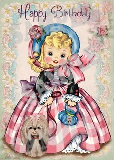 Vintage Girl with Yorkie Yorkshire terrier card by Happy Birthday Vintage, Happy Birthday Art, Puppy Birthday, Birthday Greetings, Decoupage Vintage, Vintage Paper Dolls, Vintage Greeting Cards, Vintage Postcards, Illustrations Vintage