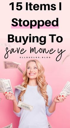 15 items I stopped buying in order to save money. How to save money this year by cutting these 15 expenses out! Ways To Save Money, Money Tips, Money Saving Tips, How To Make Money, Budgeting Finances, Budgeting Tips, Money Saving Challenge, Managing Your Money, Frugal Living Tips