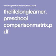 thelifelonglearner. preschool comparisonmatrix.pdf