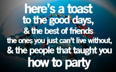 here's a toast (: