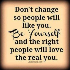 be yourself life quotes quotes positive quotes quote life quote positive quote inspiring