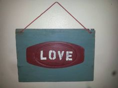 Check out this item in my Etsy shop https://www.etsy.com/listing/211070730/valentines-sign-turquoise-upcycled-wood