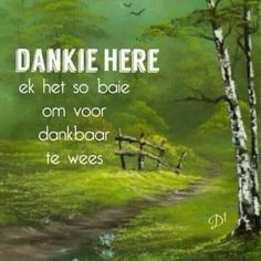 Goeie More, Thank You Lord, Good Night Quotes, Praise God, Afrikaans, Jesus Christ, It Hurts, Prayers, Blessed