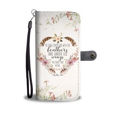 Christian christmas gift ideas -This Christian wallet phone case with bible verse Psalm He shall cover you with his feathers and under his wings you shall take refuge is a perfect christian gift for her, for mothers, for grandmother and your loved one. Family Bible Verses, Bible Verses About Strength, Quotes About Strength In Hard Times, Bible Verses About Love, Bible Verses Quotes, Family Quotes, Christ Quotes, Prayer Quotes, Jesus Quotes