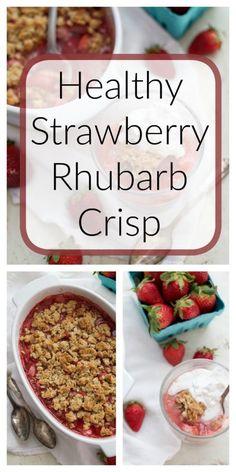 Healthy Strawberry Rhubarb Crisp   Healthy Ideas for Kids