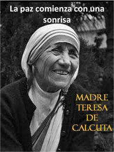 Difunde el AMOR donde quiera que vayas! Madre Teresa de Calcuta