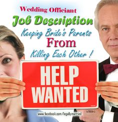 """Wedding Officiator's Job Description"" By Celebrity Wedding Officiator - Dr. Linda - Yes, it is in my job description! www.facebook.com/legallymarried"