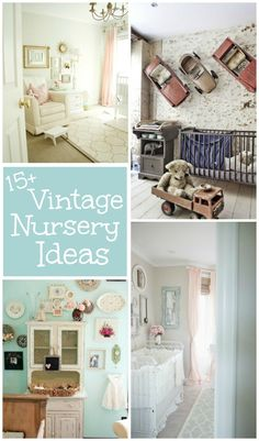 15+ Fabulous Vintage Nursery Ideas to bring a little nostalgia into your baby's new room