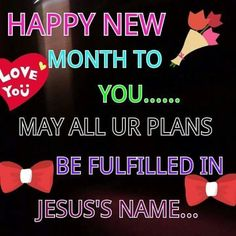 49 Best Happy New Month To You All God Bless Us All His Blessings