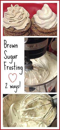 Brown Sugar Icing - made 2 ways!