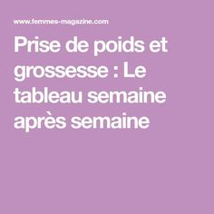 Prise de poids et grossesse : Le tableau semaine après semaine Baby Boom, Pregnancy Workout, Babysitting, Body Painting, Parenting, Baby Shower, Diet, How To Plan, Fitness