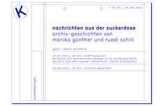 Design für Nachrichten aus der Zuckerdose - Kunsthalle Luzern / Einladungskarte und Plakate im CD der Kunsthalle Luzern