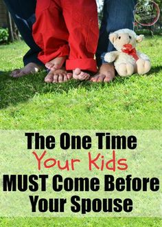The One Time Your Kids MUST Come Before Your Spouse - Beauty Through Imperfection