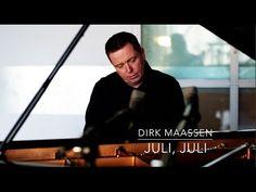 Dirk Maassen - Juli, Juli (One Night In Cologne)