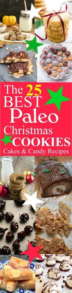 The Best Paleo Christmas Cookies, Cakes, Fudge & Treats