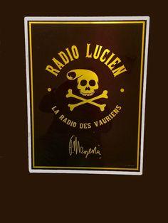 Plaque aluminium subliminée . Dessin de Frank Margerin  Motif : Radio Lucien Vente exclusive par KCL Fabriqué en France par KCL Made in France by KCL