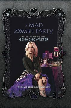 A Mad Zombie Party (White Rabbit Chronicles, #4) - Gena Showalter