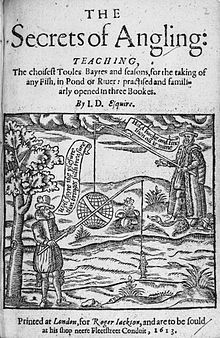 John Dennys-- (died 1609), a poet and fisherman, pioneered Angling poetry in England. His only work The Secrets of Angling was the earliest English poetical treatise on fishing. John Dennys may have been an acquaintance of Shakespeare.
