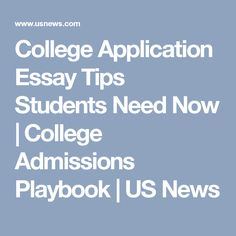 College application essay help online need