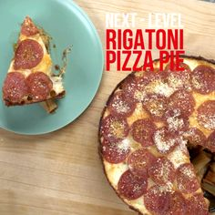 Next-Level: Rigatoni Pizza Pie