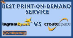 Find out which print on demand service is the best for your ebook. With IngramSpark vs CreateSpace learn about their pros and cons.