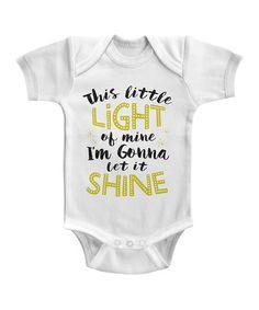 Look what I found on #zulily! White 'This Little Light of Mine' Bodysuit #zulilyfinds