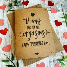 "Handmade valentines Card rustic kraft card with envelope ""Thanjs for all the orgasms, Happy Valentin Valentines Day Gif Images, Happy Valentines Day, Heart Shapes, Envelope, Rustic, Prints, Cards, Handmade, Products"