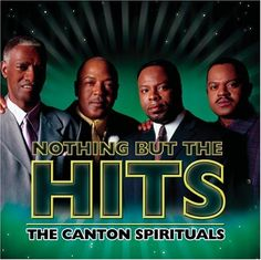 Nothing But the Hits: Canton Spirituals