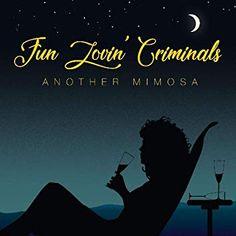 Fun Lovin' Criminals – Another Mimosa Mary Janes Last Dance, Song Play, Album Releases, Cd Cover, Popular Music, Lp Vinyl, New Music, Songs, Cd Online