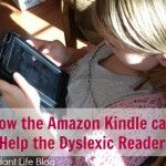 How the Amazon Kindle Can Help the Dyslexic Reader