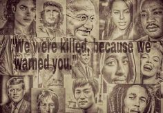 """""""we were killed, because we warned you."""""""