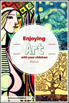 Enjoying Art With Your Children - great tips from @Rediscovered Furniture Families