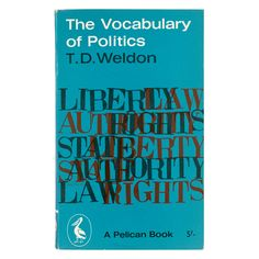 Book cover: The Vocabulary of Politics by T.D. Weldon | Alan Fletcher