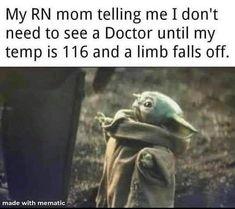 Yoda Meme, Yoda Funny, Medical Humor, Nurse Humor, Ems Humor, Cute Funny Animals, Funny Cute, Hilarious, Nurse Quotes