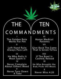 The Ten Commandments | We Love The Herb! Marijuana - Hemp - Cannabis Site